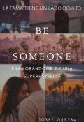 """Portada del libro """"Be Someone: Enamorándome de una superestrella"""""""