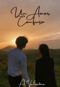 """Portada del libro """"Un Amor Confuso"""""""