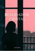 """Portada del libro """"Realidad De Cristal """""""