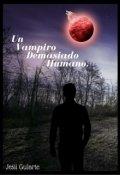 """Portada del libro """"Un Vampiro Demasiado Humano. """""""