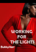 "Book cover ""Working For The Lights"""