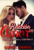 """Portada del libro """"Relación de Amor ( R A O 2)"""""""