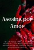 """Portada del libro """"Asesina por Amor """""""