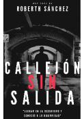 """Portada del libro """"Callejón Sin Salida"""""""