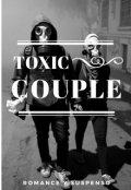 """Portada del libro """"Toxic Couple"""""""