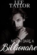 "Book cover ""Never Dare A Billionaire"""