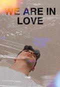 """Portada del libro """"We Are In Love"""""""