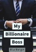 "Book cover ""My Billionaire Boss"""