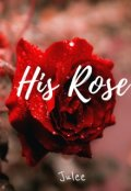 """Book cover """"His Rose"""""""