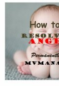 "Book cover ""How to Resolve Anger Permanently """