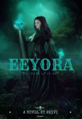 """Book cover """"Eeyora : the start of it all"""""""
