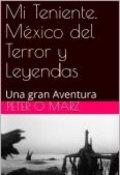 """Portada del libro """"Mi Teniente. México del Terror y Leyendas"""""""