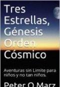 """Portada del libro """"Tres Estrellas, Génesis Orden Cósmico"""""""