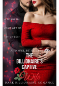 "Book cover ""The Billionaire's Captive Wife"""