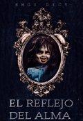 """Portada del libro """"El Reflejo Del Alma"""""""