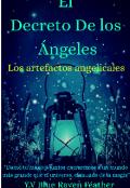 """Portada del libro """"El Decreto de los ángeles - los artefactos Angélicales"""""""