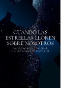 """Portada del libro """"Cuando las estrellas lloren sobre nosotros"""""""