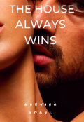 "Book cover ""The House Always Wins"""