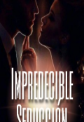 """Portada del libro """"Impredecible seducción """""""