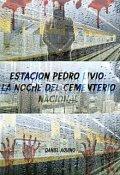 """Portada del libro """"Estación Pedro Livio: la noche del Cementerio Nacional"""""""