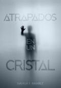 """Portada del libro """"Atrapados en un cristal"""""""