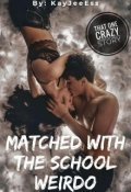 "Book cover ""Matched With A School Weirdo"""