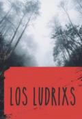 """Portada del libro """"Los ludrixs """""""