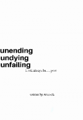 """Book cover """"Unending, Undying, Unfailing"""""""