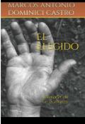 """Portada del libro """"El Elegido. El Renacer de un Guerrero """""""