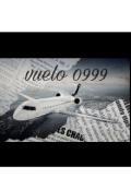 """Portada del libro """"El vuelo 0999"""""""