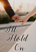 "Book cover ""I'll hold on"""