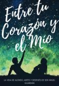 """Portada del libro """"Entre tu Corazón y el Mío Libro 2"""""""