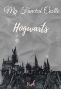 "Book cover ""My Fancied Castle - Hogwarts"""