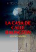 """Portada del libro """"La casa de calle Balington"""""""