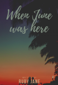 """Book cover """"When June Was Here"""""""