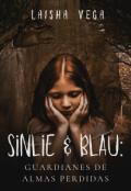 """Portada del libro """"Sinlie & Blau: Guardianes de almas perdidas"""""""