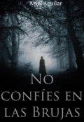 """Portada del libro """"No confíes en las Brujas"""""""