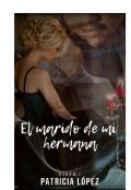 """Portada del libro """"El marido de mi hermana """""""