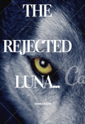 """Book cover """"The rejected luna"""""""