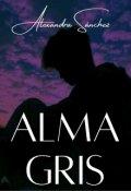 """Portada del libro """"Alma Gris"""""""