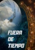 """Portada del libro """"Fuera De Tiempo """""""