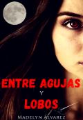 """Portada del libro """"Entre agujas y lobos 1"""""""