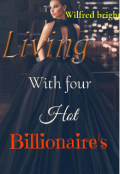 "Book cover ""Living with four hot billionaire's"""
