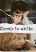 """Portada del libro """"Zarah Is White"""""""
