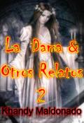 """Portada del libro """"La Dama & otros relatos 2"""""""