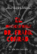 """Portada del libro """"El Indescriptible Dr. Frank Conrad"""""""
