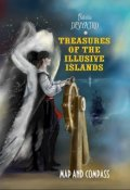 "Book cover ""Treasures of the Illusive Islands. Map and Compass"""