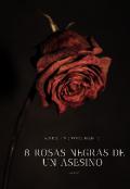 """Portada del libro """"8 Rosas Negras De Un Asesino """""""