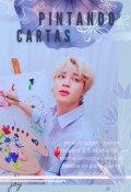 """Portada del libro """"¨*pintando Cartas*¨ [yoonmin]"""""""