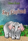 "Book cover ""Shy Elephant"""